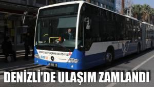 DENİZLİ'DE ULAŞIM ZAMLANDI