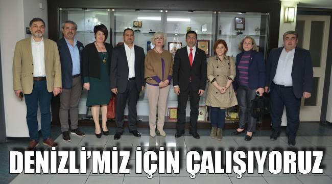 DENİZLİ'MİZ İÇİN ÇALIŞIYORUZ