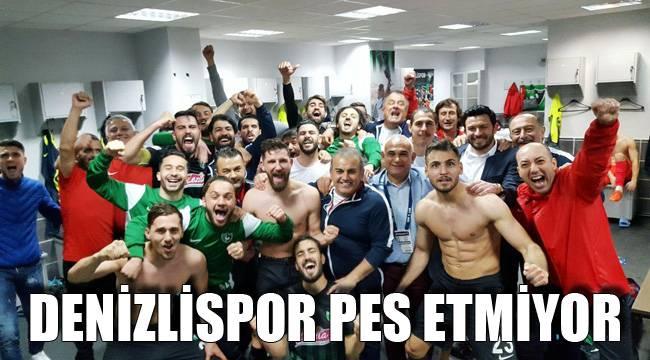 DENİZLİSPOR PES ETMİYOR