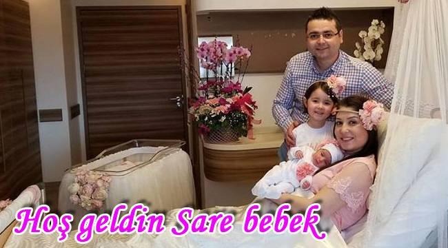 Hoş geldin Sare bebek