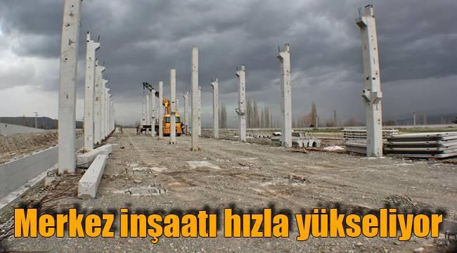 Merkez inşaatı hızla yükseliyor