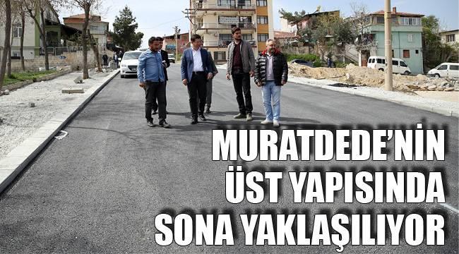 MURATDEDE'NİN ÜST YAPISINDA SONA YAKLAŞILIYOR