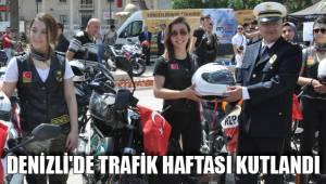 DENİZLİ'DE TRAFİK HAFTASI KUTLANDI