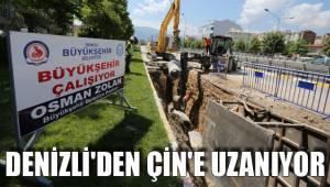 DENİZLİ'DEN ÇİN'E ALT YAPI HATTI
