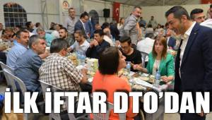 İLK İFTAR DTO'DAN