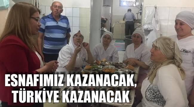 ESNAFIMIZ KAZANACAK, TÜRKİYE KAZANACAK