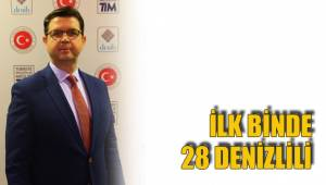 İLK BİNDE 28 DENİZLİLİ