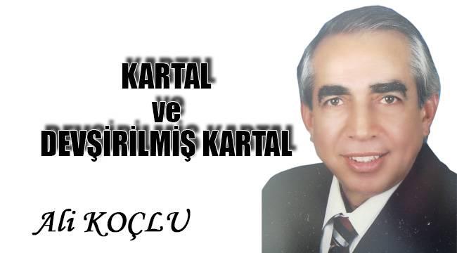 KARTAL ve DEVŞİRİLMİŞ KARTAL