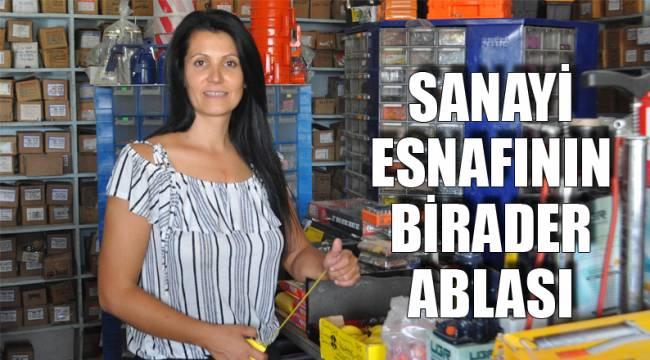 SANAYİ ESNAFININ BİRADER ABLASI