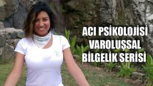 ACI PSİKOLOJİSİ - VAROLUŞSAL BİLGELİK SERİSİ