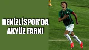 Denizlispor'da Mehmet Akyüz farkı
