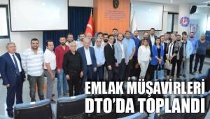 Emlak müşavirleri DTO'da toplandı