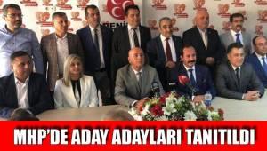 MHP'de aday adayları tanıtıldı