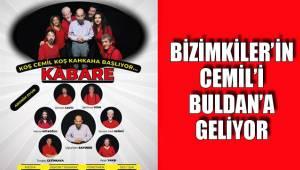 Bizimkiler'in Cemil'i Buldan'a Geliyor