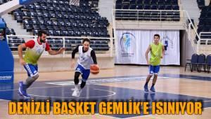 Denizli Basket Gemlik'e Isınıyor