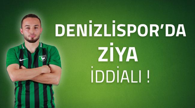 Denizlispor'da Ziya iddialı