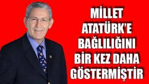 Millet Atatürk'e bağlılığını bir kez daha göstermiştir