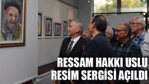 Ressam Hakkı Uslu resim sergisi açıldı