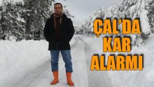 Çal'da Kar Alarmı