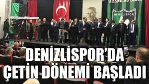 Denizlispor'da Çetin Dönemi Başladı