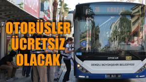 Otobüsler Ücretsiz Olacak