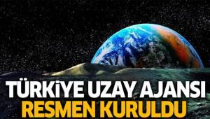 Türkiye Uzay Ajansı resmen kuruldu!