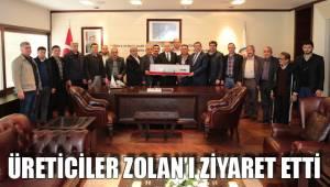 Üreticiler Zolan'ı ziyaret etti