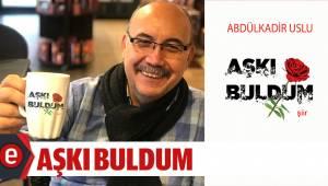 AŞKI BULDUM