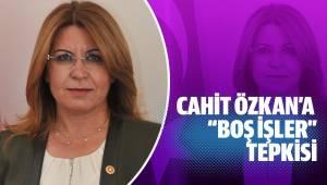 """Cahit Özkan'a """"Boş İşler"""" Tepkisi"""