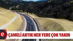 """ÇAMELİ ARTIK HER YERE ÇOK YAKIN"""""""