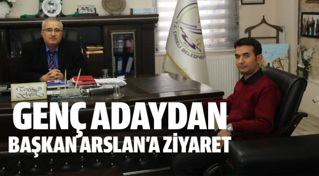 Muhtar Adayı Çağdaş'tan Başkan Arslan'a ziyaret