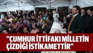 """CUMHUR İTTİFAKI MİLLETİN ÇİZDİĞİ İSTİKAMETTİR"""