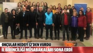 DENİZLİ'DE ATICILAR HEDEFİ ONİKİDEN VURDU