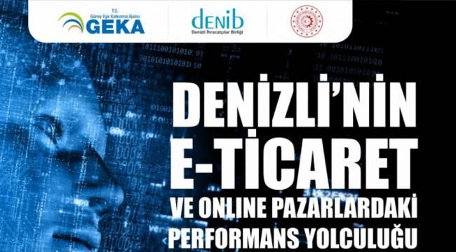 DENİZLİ'NİN E-TİCARET VE ONLINE PAZARLARDAKİ PERFORMANS YOLCULUĞU EĞİTİM PROGRAMI PROJESİ