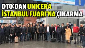 DTO'DAN UNICERA İSTANBUL FUARI'NA ÇIKARMA