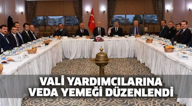 Vali Yardımcıları Ali Cergibozan ve Kemal İnan'a Veda Yemeği Düzenlendi