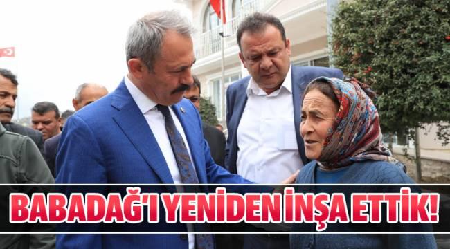 BABADAĞ'I YENİDEN İNŞA ETTİK!