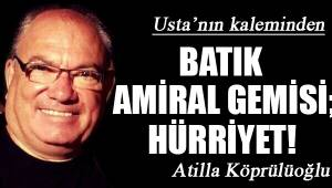 BATIK AMİRAL GEMİSİ; HÜRRİYET!