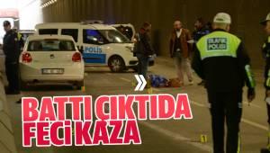 BATTI ÇIKTIDA FECİ KAZA