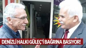 DENİZLİ HALKI GÜLEÇ'İ BAĞRINA BASIYOR!