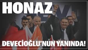 HONAZ DEVECİOĞLU'NUN YANINDA!