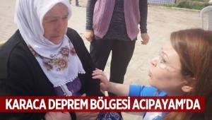 KARACA DEPREM BÖLGESİ ACIPAYAM'DA