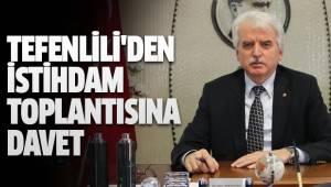 TEFENLİLİ'DEN İSTİHDAM TOPLANTISINA DAVET