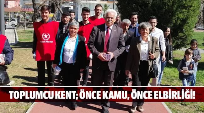 TOPLUMCU KENT; ÖNCE KAMU, ÖNCE ELBİRLİĞİ!