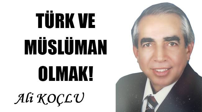 Türk ve Müslüman olmak