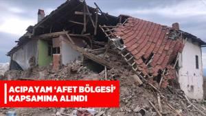 ACIPAYAM 'AFET BÖLGESİ' KAPSAMINA ALINDI