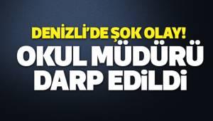 DENİZLİ'DE OKUL MÜDÜRÜ DARP EDİLDİ