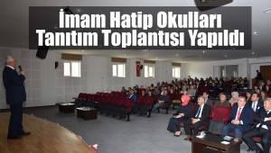 İmam Hatip Okulları Tanıtım Toplantısı Yapıldı