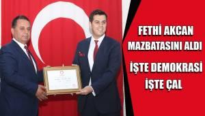 İŞTE DEMOKRASİ İŞTE ÇAL