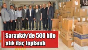 Sarayköy'de 500 kilo atık ilaç toplandı